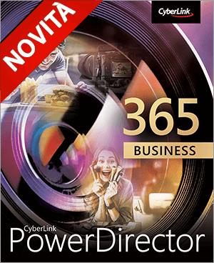 PowerDirector 365 Business - Potenti Video di Marketing per il Business